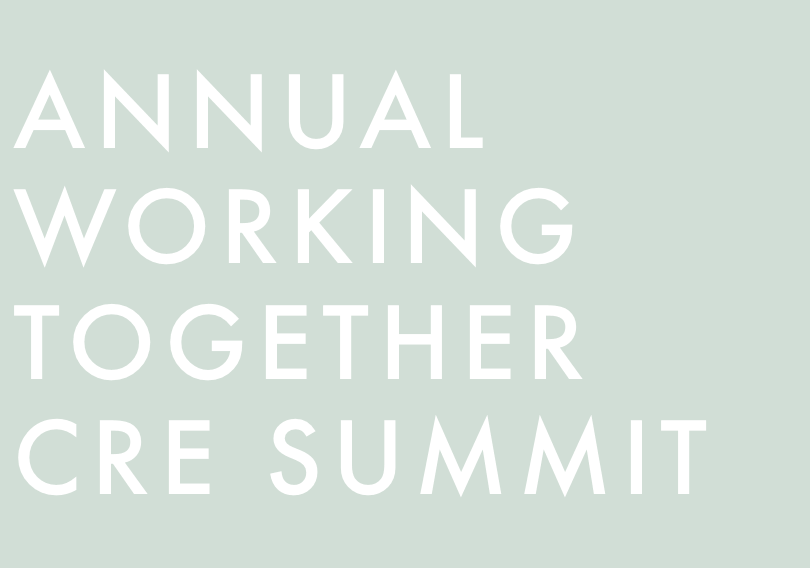 Working Together CRE Summit